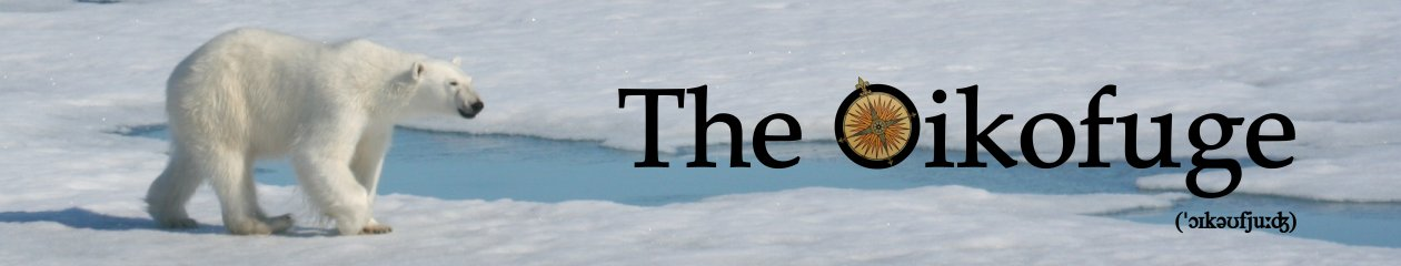 The Oikofuge